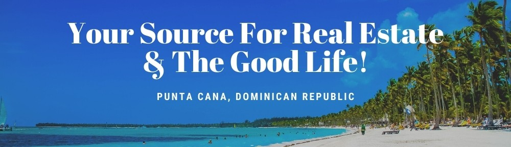 Punta Cana Lifestyle Real Estate Real Estate Blog